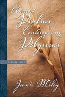 Ancient Psalms for Contemporary Pilgrims: A Prayer Book 1573123900 Book Cover