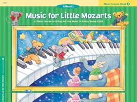 Music for Little Mozarts Music Lesson Book 2 0882849697 Book Cover