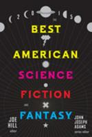 The Best American Science Fiction and Fantasy 2015 0544449770 Book Cover