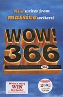 WOW! 366: Speedy Stories in Just 366 Words 1407107984 Book Cover