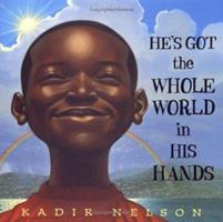 He's Got the Whole World in His Hands 0803728506 Book Cover
