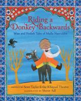 Riding a Donkey Backwards: Wise and Foolish Tales of Mulla Nasruddin 1536205079 Book Cover