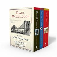David McCullough: Great Achievements in American History: The Great Bridge, The Path Between the Seas, and The Wright Brothers 1501189077 Book Cover
