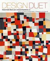 Design Duet: Robert Keith Black and J. Ormond Sanderson, Jr. 0983121796 Book Cover
