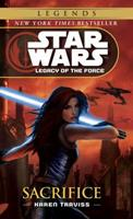 Star Wars: Sacrifice - Legacy of the Force 5 0345477413 Book Cover