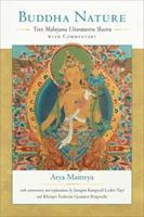 Buddha Nature: The Mahayana Uttaratantra Shastra with Commentary 1559391286 Book Cover