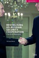 Revitalizing US Russian Security Cooperation (Adelphi Papers) 0415398649 Book Cover