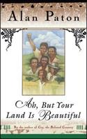 Ah, But Your Land Is Beautiful 0684178303 Book Cover