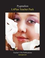 Litplan Teacher Pack: Pygmalion 1602492352 Book Cover