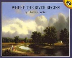 Where the River Begins (Picture Puffins) 080370089X Book Cover