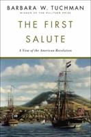 The First Salute: A View of the American Revolution 0345336674 Book Cover