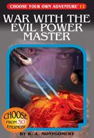 War with the Evil Power Master 1933390123 Book Cover