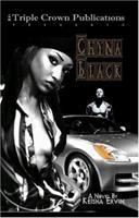 Chyna Black 0976234912 Book Cover