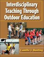 Interdisciplinary Teaching Through Outdoor Education 0736055029 Book Cover
