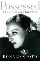 Possessed: The Life of Joan Crawford 0061856002 Book Cover