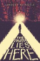 The Truth Lies Here 0062380397 Book Cover