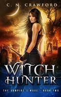 Witch Hunter 1537782037 Book Cover