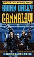 Screaming Across the Sky: Book 2 of Gamma Law (Gammalaw, Book 2) 0345422090 Book Cover