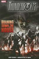 Thunderbolts: Burning Down the House 0785131663 Book Cover