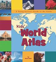Kids' World Atlas: A Young Person's Guide to the Globe 1404861998 Book Cover