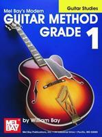 Mel Bay Guitar Studies: Grade 1 0871663961 Book Cover
