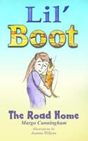 Lil' Boot the Road Home 1984165003 Book Cover