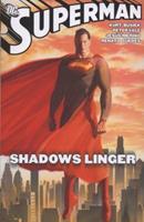 Superman: Shadows Linger (Superman (Graphic Novels)) 1401221254 Book Cover