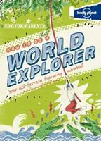 How to Be a World Explorer 1743214251 Book Cover