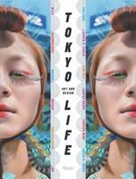 TokyoLife: Art and Design 0847829251 Book Cover