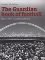 """The """"Guardian"""" Book of Football (Guardian) 0852650965 Book Cover"""