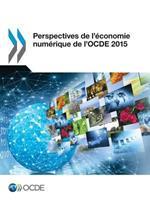 Perspectives de L'Economie Numerique de L'Ocde 2015 9264243739 Book Cover