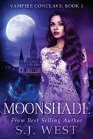 Moonshade 1541151275 Book Cover