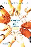 Race in the 21st Century: Ethnographic Approaches 0195375602 Book Cover