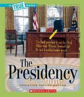 The Presidency 0531147843 Book Cover