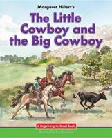 The Little Cowboy and the Big Cowboy 0813655765 Book Cover