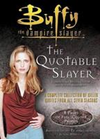 The Quotable Slayer (Buffy the Vampire Slayer) 0743410173 Book Cover