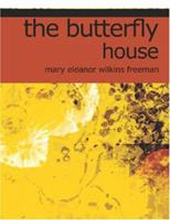 The Butterfly House 1406560340 Book Cover