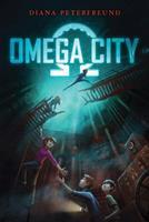 Omega City 0062310852 Book Cover