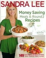 Money Saving Meals and Round 2 Recipes 1401310818 Book Cover