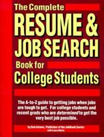 The Complete Resume & Job Search Book for College Students 1558501886 Book Cover