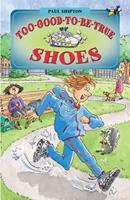 Too-Good-To-Be-True Shoes 1590550366 Book Cover
