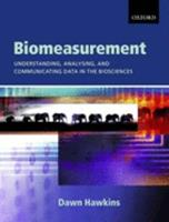 Biomeasurement: Understanding, Analysing and Communicating Data in the Biosciences 0199265151 Book Cover