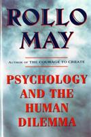 Psychology and the Human Dilemma 0393009785 Book Cover