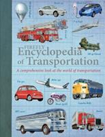 Firefly Encyclopedia of Transportation: A Comprehensive Look at the World of Transportation 1770859314 Book Cover