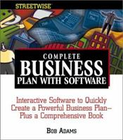 Streetwise Complete Business Plan With Software: Interactive Software to Quickly Create a Powerful Business Plan Plus a Comprehensive Book (Adams Streetwise Series) 1580627986 Book Cover