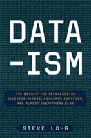 Data-ism: Inside the Big Data Revolution 0062226819 Book Cover