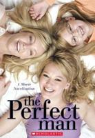 The Perfect Man 0439753783 Book Cover