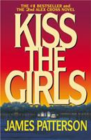 Kiss the Girls 0446601241 Book Cover