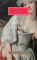 The Fortunes and Misfortunes of the Famous Moll Flanders, &c. Who Was Born in Newgate, and During a Life of Continu'd Variety for Threescore Years, Besides her Childhood, was Twelve Year a Whore, Five 0140433139 Book Cover