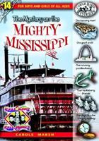The Mystery on the Mighty Mississippi (Carole Marsh Mysteries)